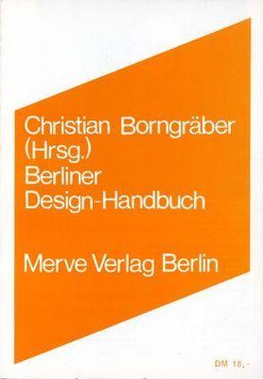 Berliner Design-Handbuch von Borngräber,  Christian, Brandolini,  Andreas, Roericht,  Hans N, Stumpf,  Axel