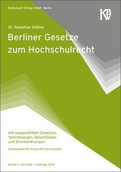 Berliner Gesetze zum Hochschulrecht von Dr. Söllner,  Sebastian