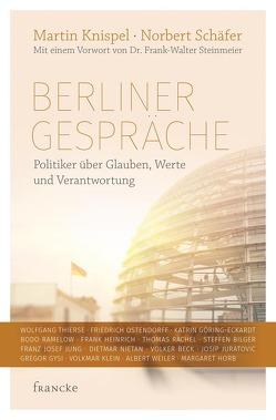 Berliner Gespräche von Knispel,  Martin, Schäfer,  Norbert