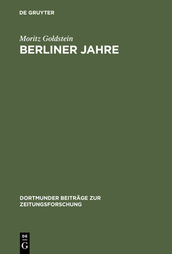 Berliner Jahre von Goldstein,  Moritz