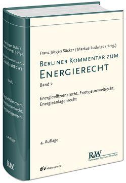 Berliner Kommentar zum Energierecht, Band 2 von Säcker,  Franz-Jürgen