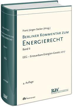 Berliner Kommentar zum Energierecht, Band 6 von Säcker,  Franz-Jürgen