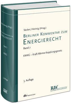 Berliner Kommentar zum Energierecht, Band 7 von Hennig,  Thomas Tobias, Säcker,  Franz-Jürgen