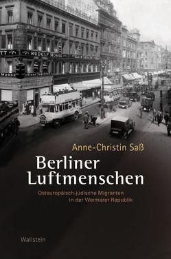 Berliner Luftmenschen von Saß,  Anne-Christin