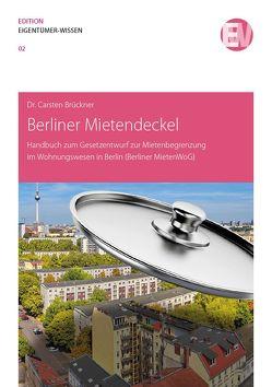 Berliner Mietendeckel von Carsten,  Brückner