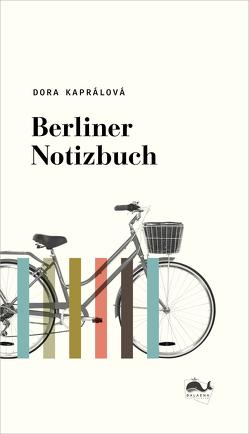 Berliner Notizbuch von Kaprálová,  Dora