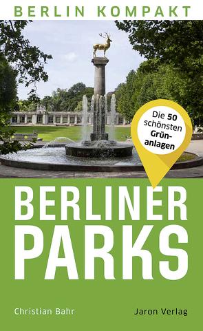 Berliner Parks von Bahr,  Christian