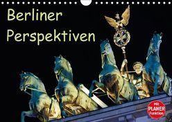 Berliner Perspektiven (Wandkalender 2018 DIN A4 quer) von Berlin,  k.A., Schoen,  Andreas