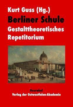 Berliner Schule von Guss,  Kurt