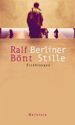 Berliner Stille von Bönt,  Ralf
