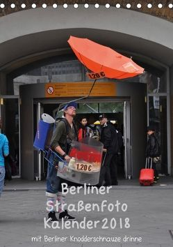 Berliner Straßenfoto Kalender 2018 (Tischkalender 2018 DIN A5 hoch) von Drews,  Marianne