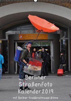 Berliner Straßenfoto Kalender 2019 (Wandkalender 2019 DIN A2 hoch) von Drews,  Marianne