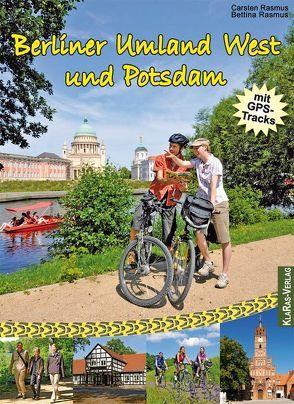Berliner Umland West und Potsdam von Rasmus,  Bettina, Rasmus,  Carsten