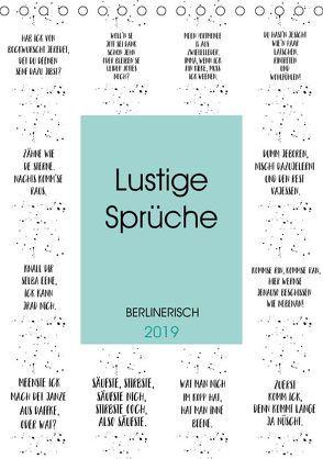 BERLINERISCH Lustige Sprüche (Tischkalender 2019 DIN A5 hoch) von Viola,  Melanie