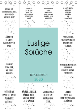 BERLINERISCH Lustige Sprüche (Tischkalender 2020 DIN A5 hoch) von Viola,  Melanie