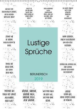 BERLINERISCH Lustige Sprüche (Wandkalender 2019 DIN A2 hoch) von Viola,  Melanie