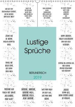 BERLINERISCH Lustige Sprüche (Wandkalender 2019 DIN A3 hoch) von Viola,  Melanie