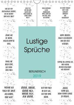 BERLINERISCH Lustige Sprüche (Wandkalender 2019 DIN A4 hoch) von Viola,  Melanie