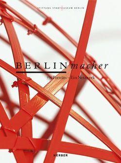 BERLINmacher von Bartmann,  Dominik, Nentwig,  Franziska