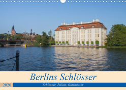 Berlins Schlösser, Palais und Gutshäuser (Wandkalender 2020 DIN A3 quer) von Fotografie,  ReDi