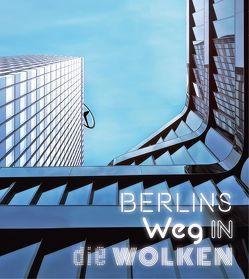 Berlins Weg in die Wolken
