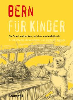 Bern für Kinder von Frei,  Martina, Sahli,  Michael, Ziegler,  Cornelia
