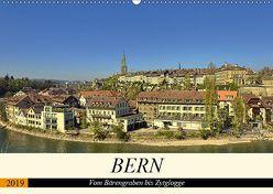 BERN – Vom Bärengraben bis Zytglogge (Wandkalender 2019 DIN A2 quer) von Michel,  Susan