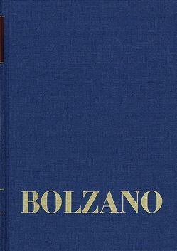 Bernard Bolzano Gesamtausgabe / Reihe II: Nachlaß. A. Nachgelassene Schriften. Band 25: Erbauungsreden des Studienjahres 1819/1820 von Bolzano,  Bernard, Morscher,  Edgar, Strasser,  Kurt F.