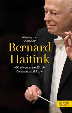 Bernard Haitink von Hagmann,  Peter, Singer,  Erich