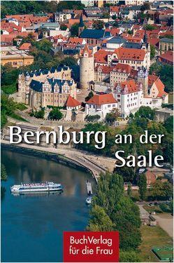 Bernburg an der Saale von Gottlieb,  Ingo, Weigelt,  Jürgen