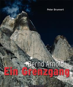 Bernd Arnold. Ein Grenzgang von Brunnert,  Peter