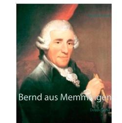 Bernd aus Memmingen von Schubert,  Bernd