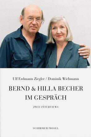 Bernd & Hilla Becher im Gespräch von Wichmann,  Dominik, Ziegler,  Ulf Erdmann