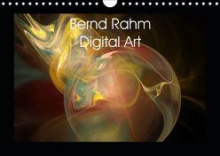 Bernd Rahm Digital Art (Wandkalender 2019 DIN A4 quer) von Rahm,  Bernd