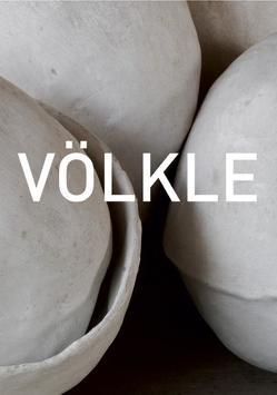Bernd Völke – Skulptur, Objekte, Malerei von Müller,  Hans-Joachim, Weber,  Dieter