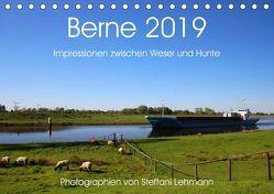 Berne 2019. Impressionen zwischen Weser und Hunte (Tischkalender 2019 DIN A5 quer) von Lehmann,  Steffani