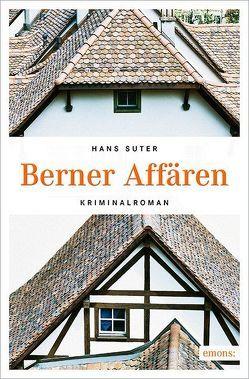 Berner Affären von Suter,  Hans