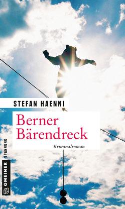 Berner Bärendreck von Haenni,  Stefan