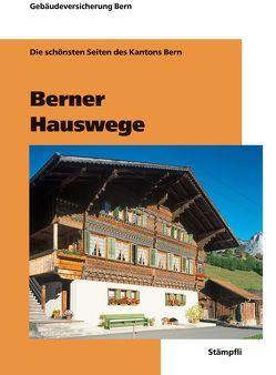 Berner Hauswege von Gebäudeversicherung Bern (GVB)