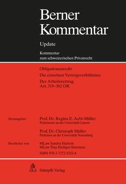 Berner Kommentar. Kommentar zum schweizerischen Privatrecht / Arbeitsrecht, Art. 319-362 OR, Grundwerk inkl. 10. Ergänzungslieferung von Aebi-Müller,  Regina E, Müller,  Christoph