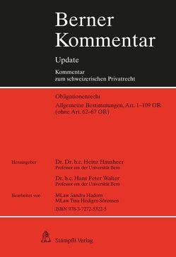 Berner Kommentar Update – Allgemeine Bestimmungen, Art. 1-109 OR (ohne Art. 62-67 OR) von Hausheer,  Heinz, Walter,  Hans Peter