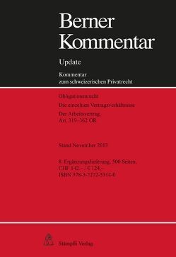 Berner Kommentar Update Arbeitsrecht, Art. 319–362 OR von Hausheer,  Heinz, Walter,  Hans Peter