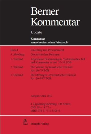 Berner Kommentar Update – Art. 52-89bis ZGB, Lieferung 1, Die juristischen Personen (Personenrecht II) von Hausheer,  Heinz, Walter,  Hans Peter
