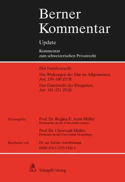 Berner Kommentar Update, Eherecht, Art. 159-251 ZGB von Aebi-Müller,  Regina E, Müller,  Christoph