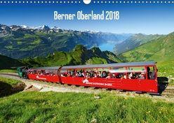 Berner Oberland 2018 (Wandkalender 2018 DIN A3 quer) von AG, Calendaria
