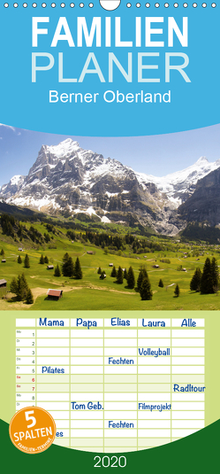 Berner Oberland – Familienplaner hoch (Wandkalender 2020 , 21 cm x 45 cm, hoch) von Kulla,  Alexander