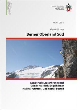 Berner Oberland Süd von Gerber,  Martin