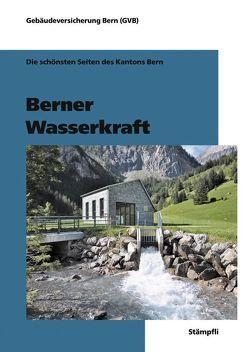 Berner Wasserkraft von Gebäudeversicherung Bern (GVB)