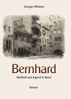 Bernhard von Wieland,  Georges