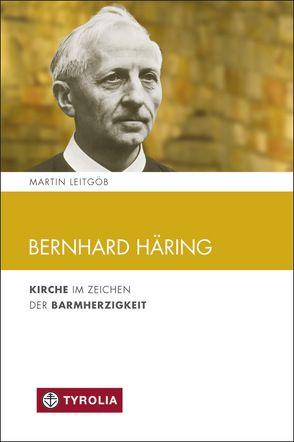 Bernhard Häring von Leitgöb,  Martin